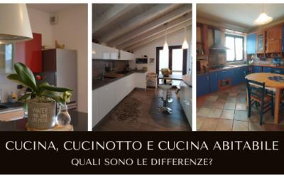 Cucina, cucinotto, cucina abitabile. Quali sono le differenze?