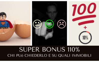 Super bonus 110% – Chi e su quali immobili si può avere